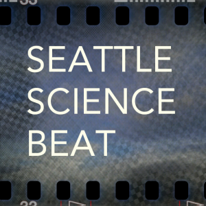 Seattle Science Beat